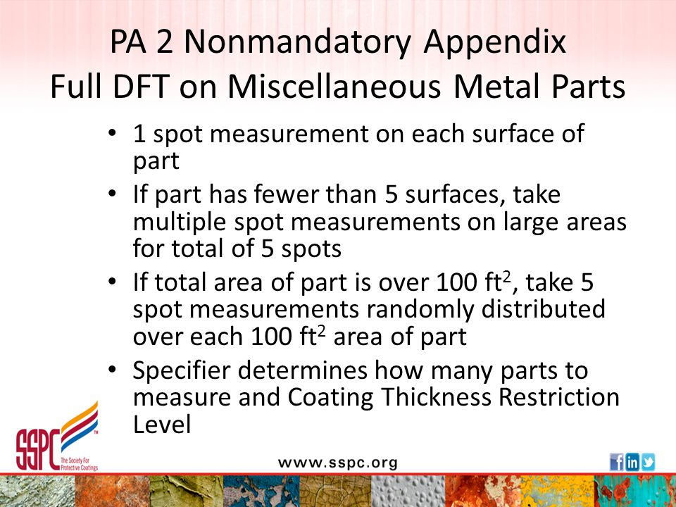 PA 2 Nonmandatory Appendix Full DFT on Miscellaneous Metal Parts 1 spot measurement on each surface of part If part has fewer than 5 surfaces, take mu