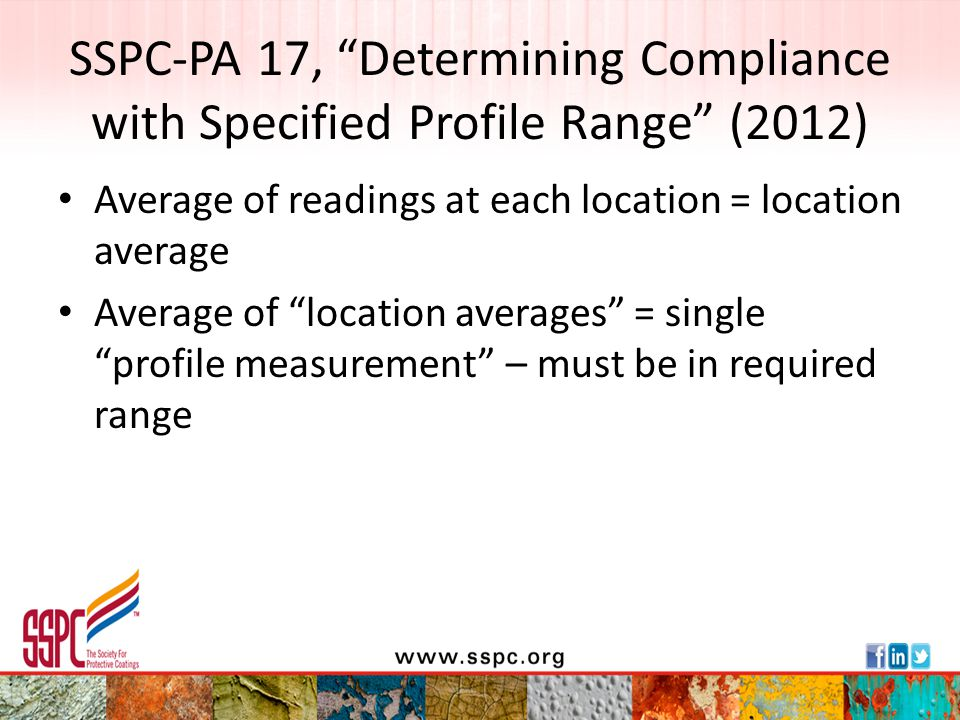 """SSPC-PA 17, """"Determining Compliance with Specified Profile Range"""" (2012) Average of readings at each location = location average Average of """"location"""
