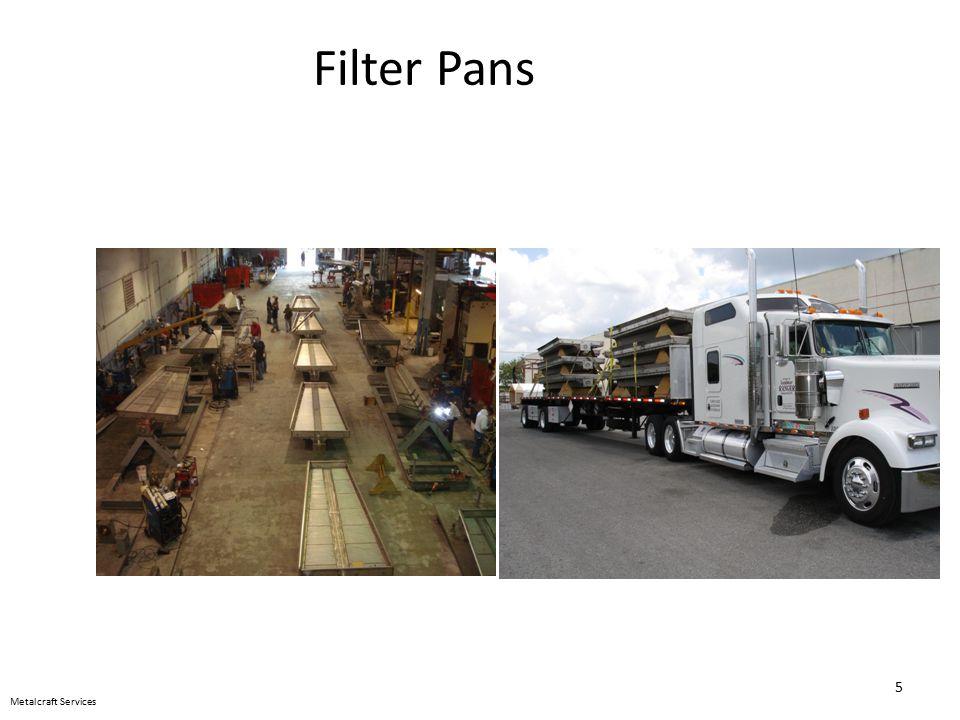 Metalcraft Services Filter Pans 5