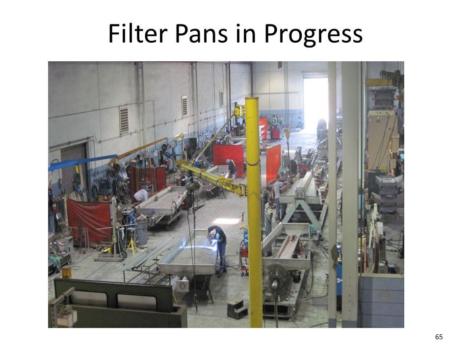 Filter Pans in Progress 65