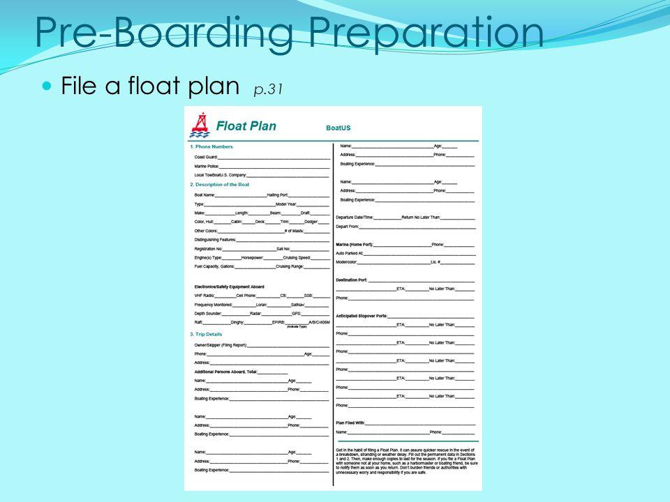 Pre-Boarding Preparation File a float plan p.31