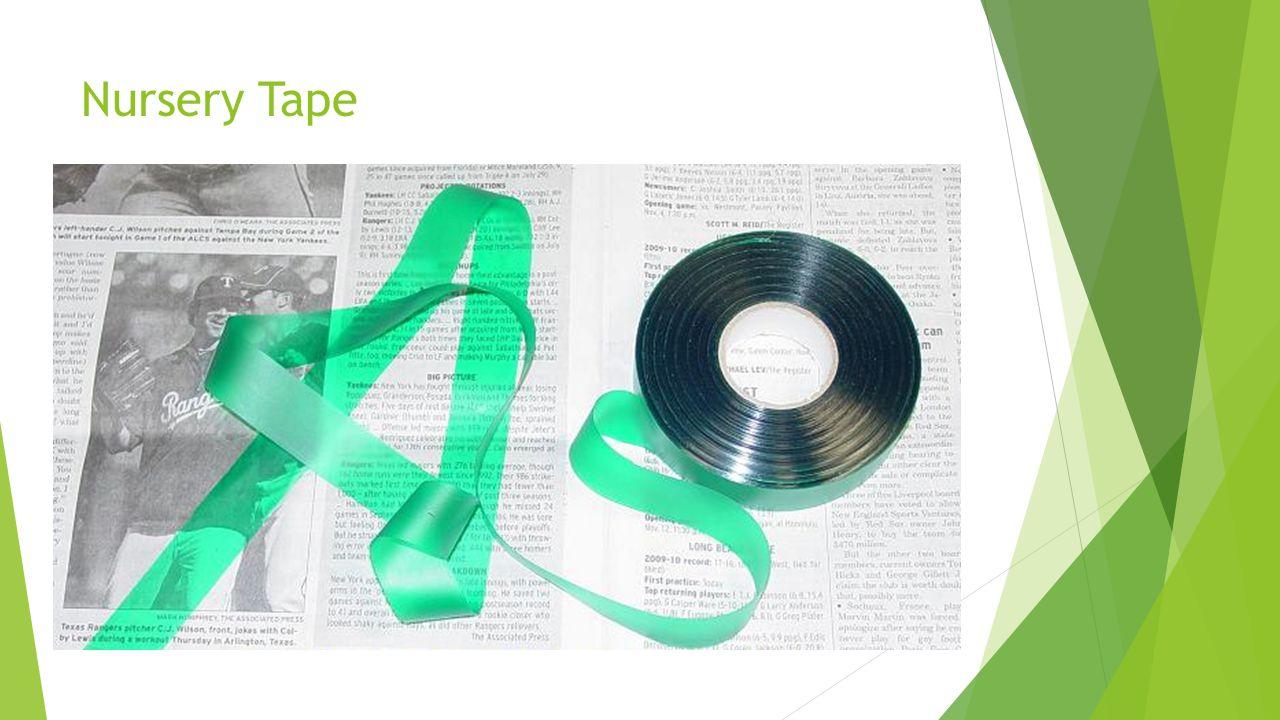 Nursery Tape