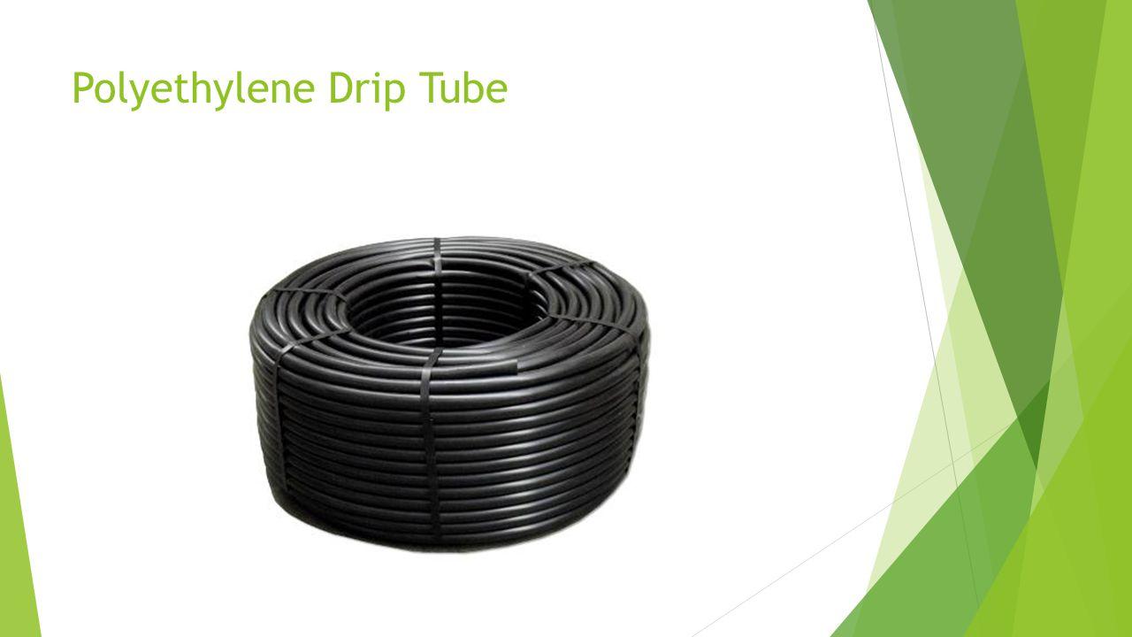 Polyethylene Drip Tube