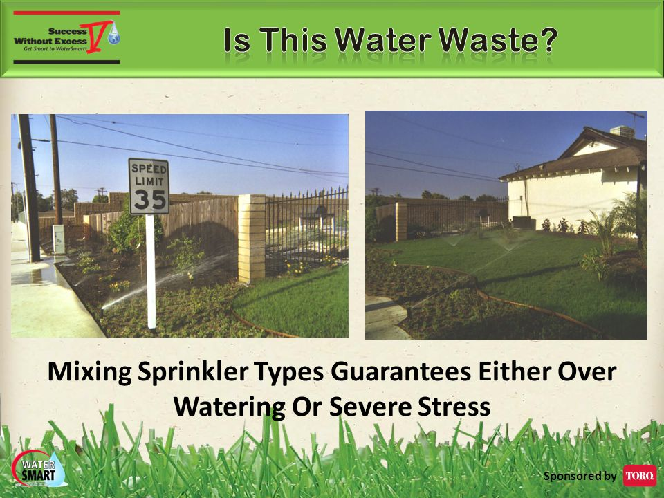 Mixing Sprinkler Types Guarantees Either Over Watering Or Severe Stress