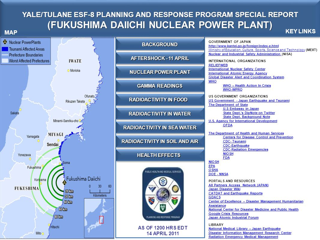 YALE/TULANE ESF-8 PLANNING AND RESPONSE PROGRAM SPECIAL REPORT (FUKUSHIMA DAIICHI NUCLEAR POWER PLANT) YALE/TULANE ESF-8 PLANNING AND RESPONSE PROGRAM