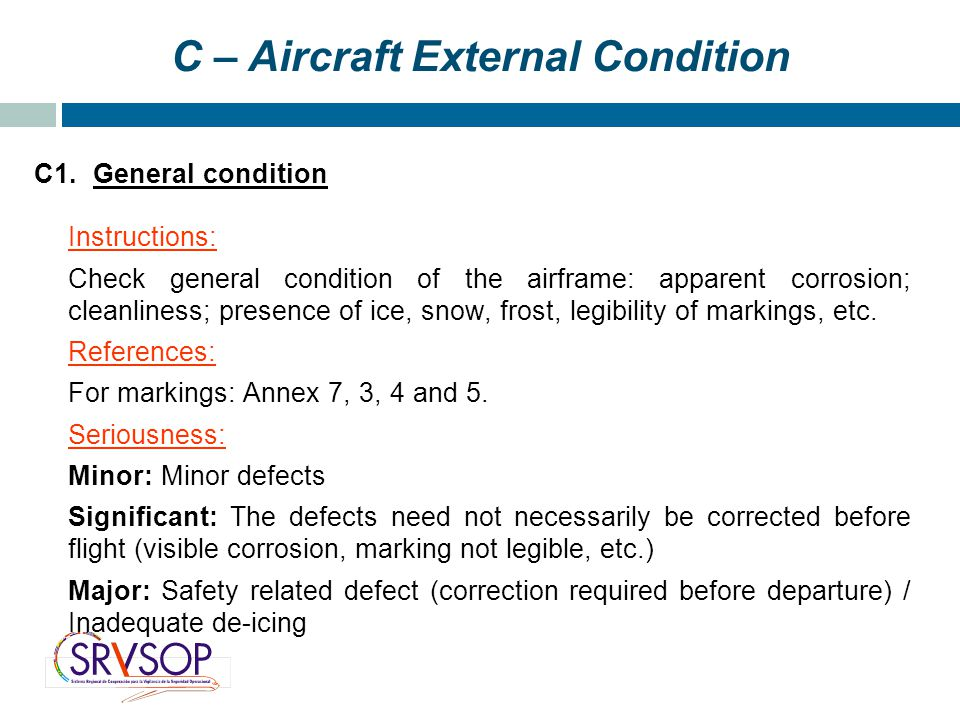 C – Aircraft External Condition C1.