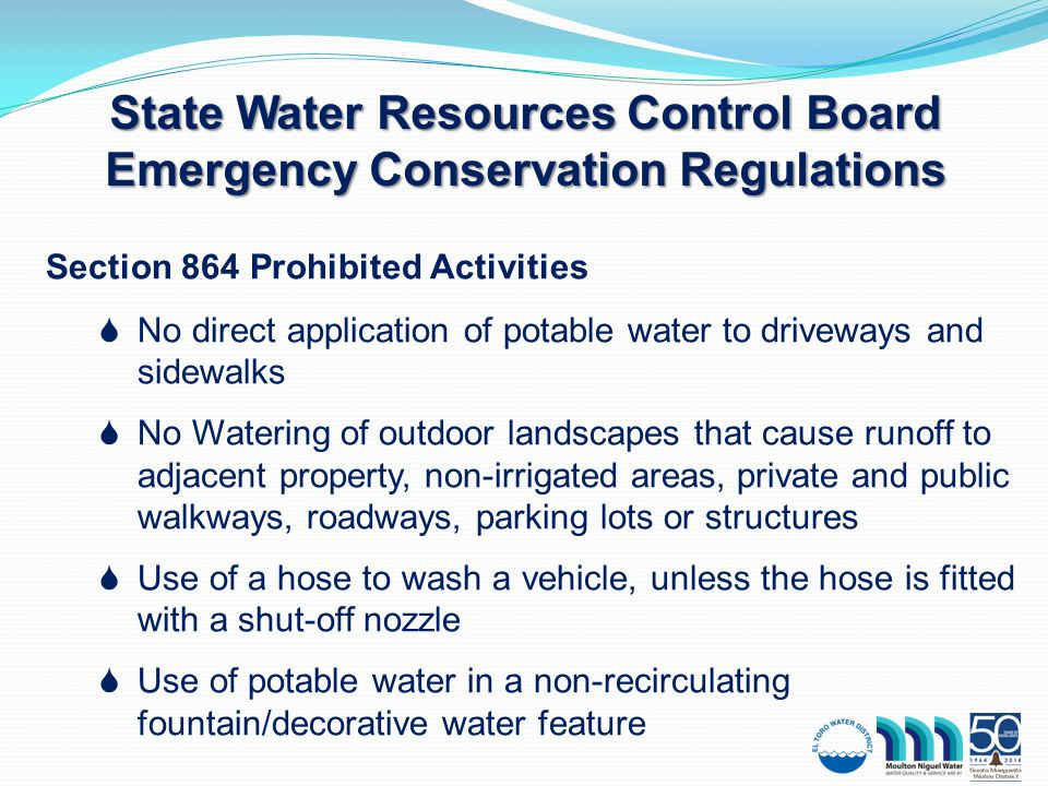 District Actions ETWD  Declared Level 1Water Alert  Effective August 30, 2014 MNWD  Adopted 20% Use Reduction Resolution  February 20, 2014  Submitted Alternate Plan to SWRCB on August 15, 2014 SMWD  Declared Stage 2 Mandatory Conservation  Effective August 6, 2014