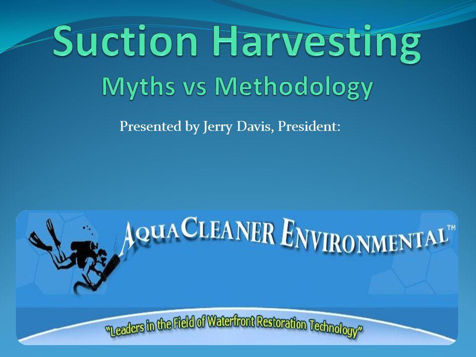 Presented by Jerry Davis, President: