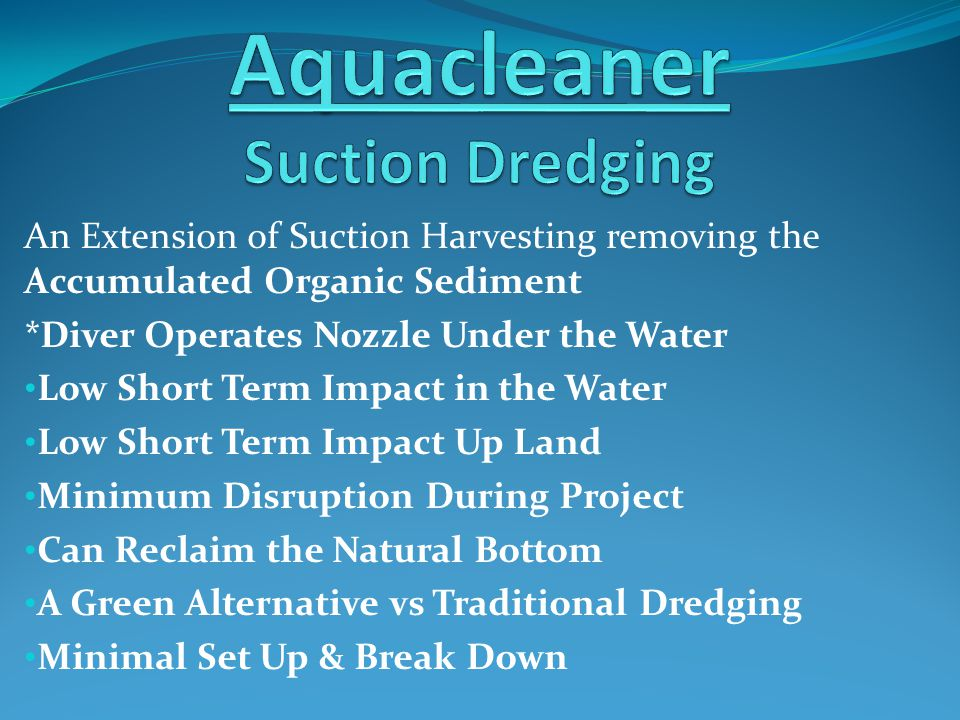 An Extension of Suction Harvesting removing the Accumulated Organic Sediment *Diver Operates Nozzle Under the Water Low Short Term Impact in the Water
