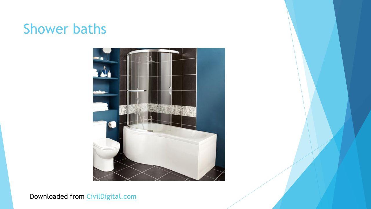 Shower baths Downloaded from CivilDigital.comCivilDigital.com