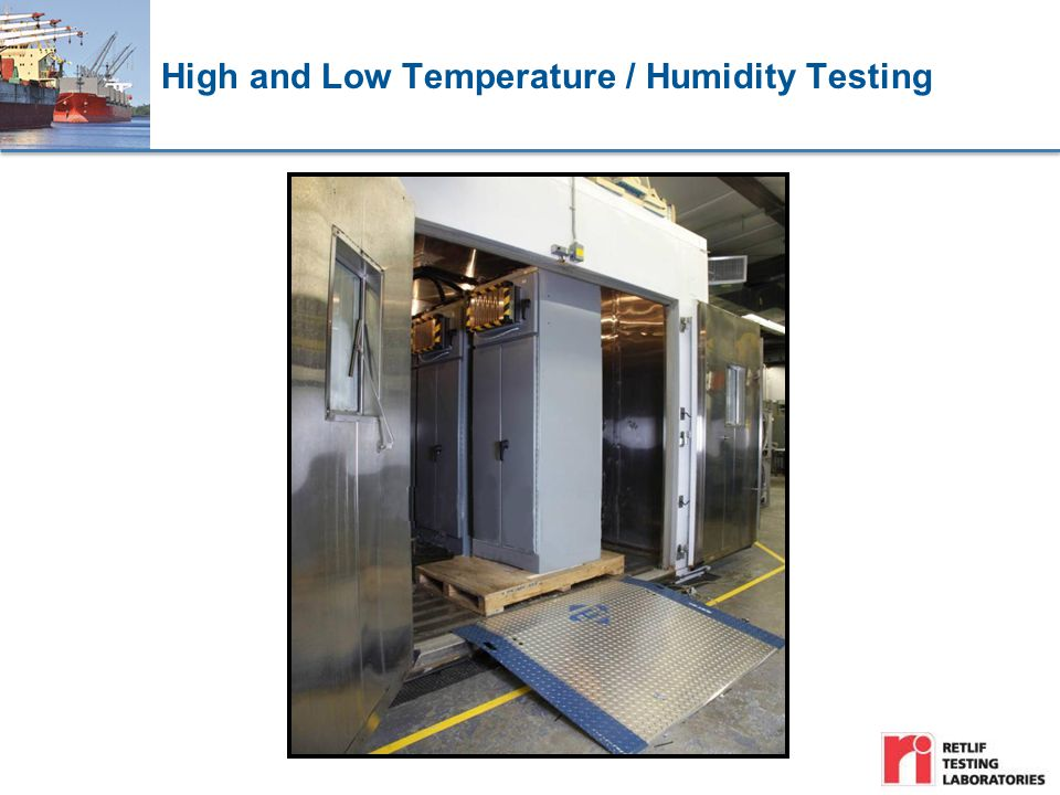 High and Low Temperature / Humidity Testing