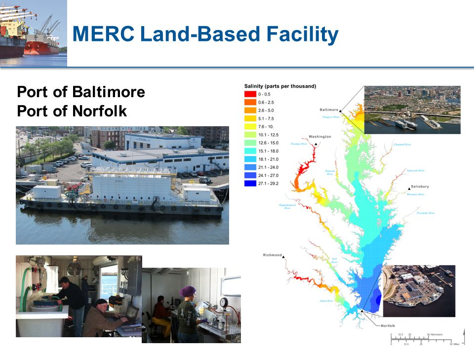 MERC Land-Based Facility Port of Baltimore Port of Norfolk