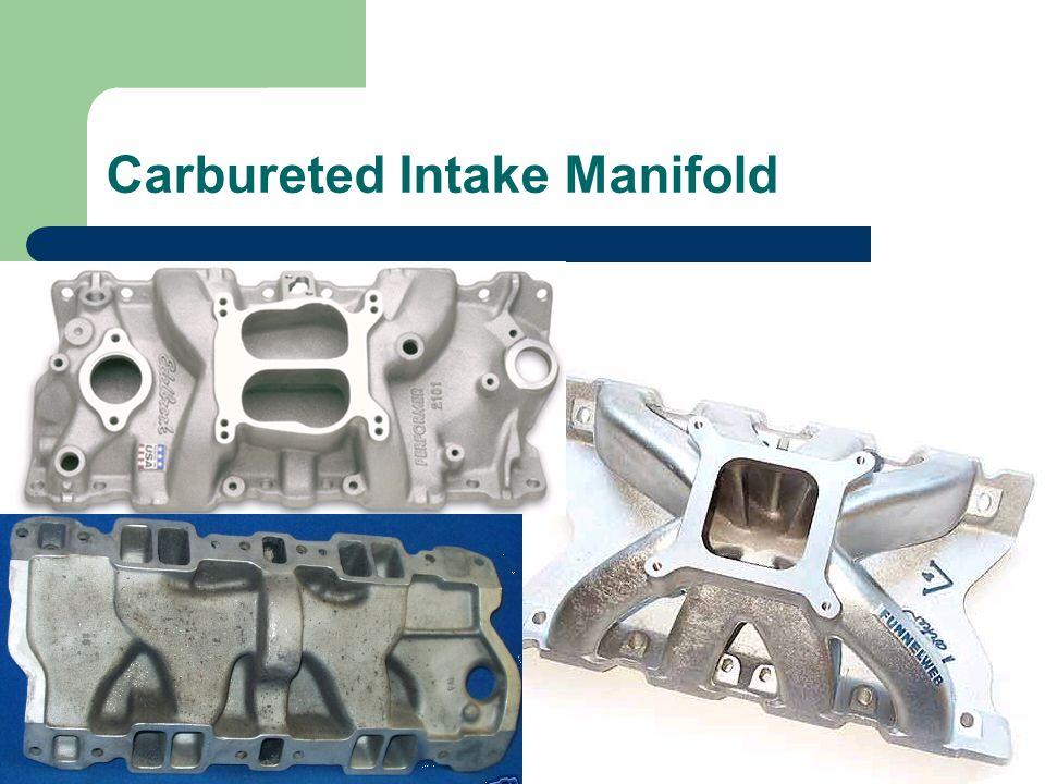 Carbureted Intake Manifold