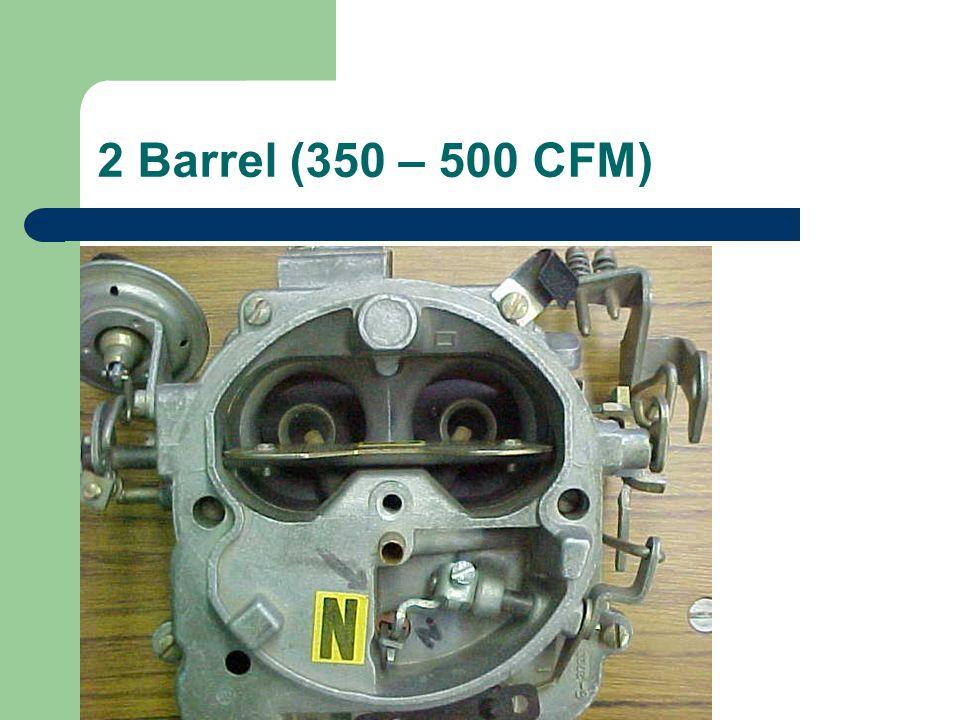 2 Barrel (350 – 500 CFM)