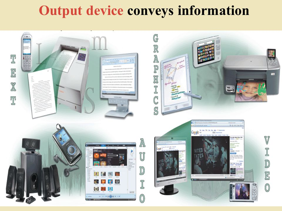 Output device conveys information