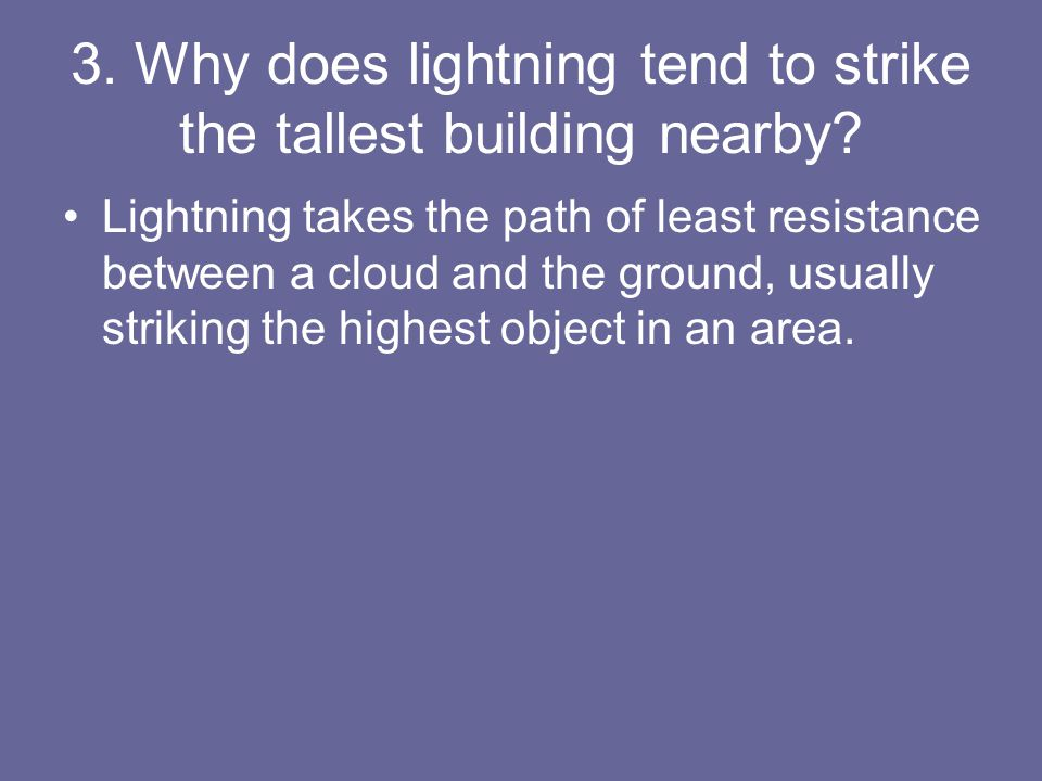 4.What are some of the hazards of a lightning strike.