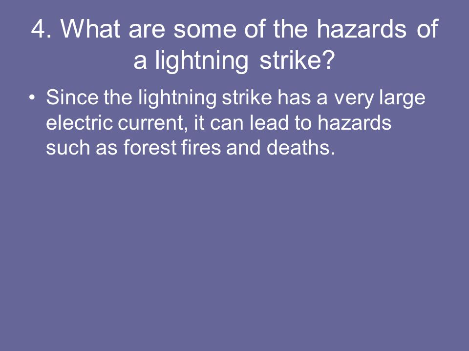 5.Why does lightning follow a jagged path.