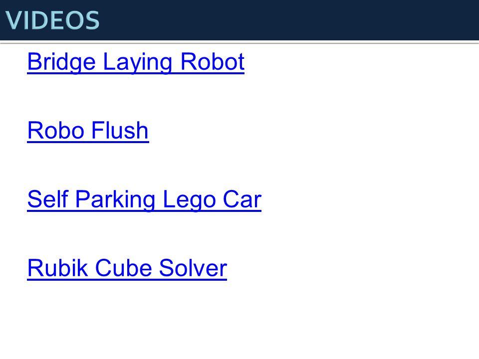 Bridge Laying Robot Robo Flush Self Parking Lego Car Rubik Cube Solver