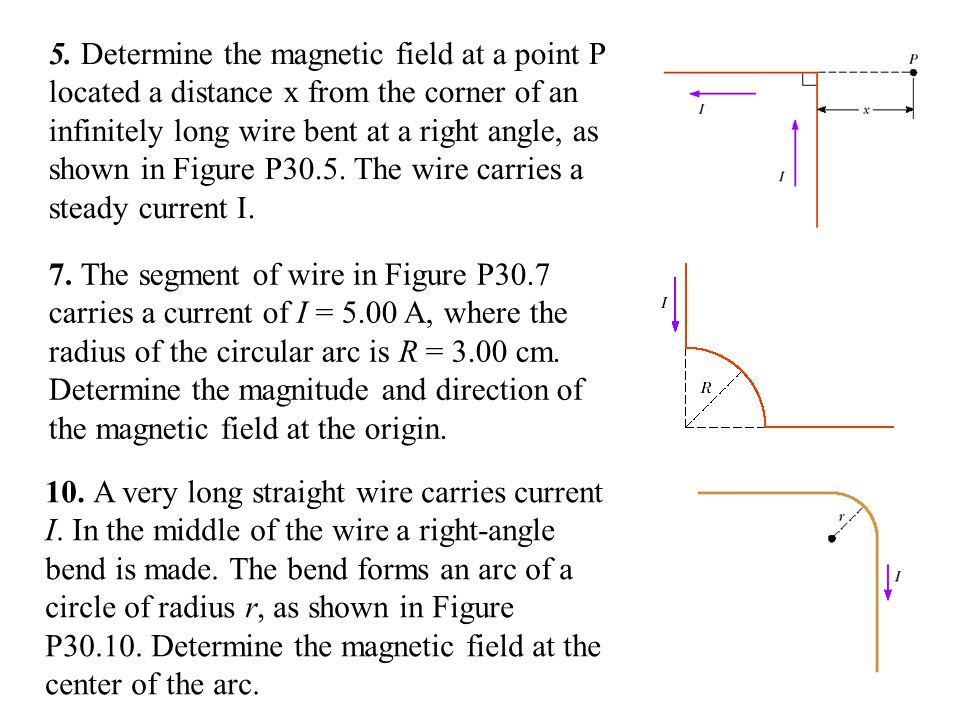 5. Determine the magnetic field at a point P located a distance x from the corner of an infinitely long wire bent at a right angle, as shown in Figure
