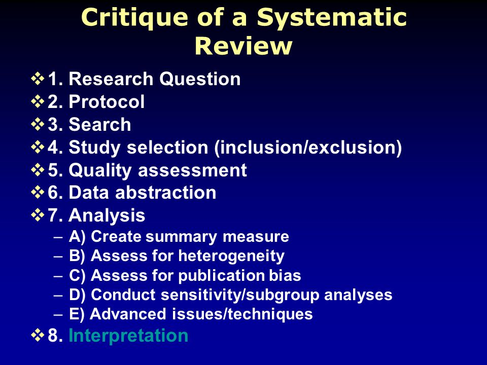 Critique of a Systematic Review  1. Research Question  2.
