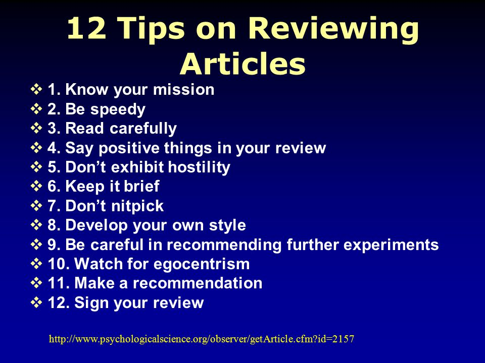 12 Tips on Reviewing Articles  1. Know your mission  2.