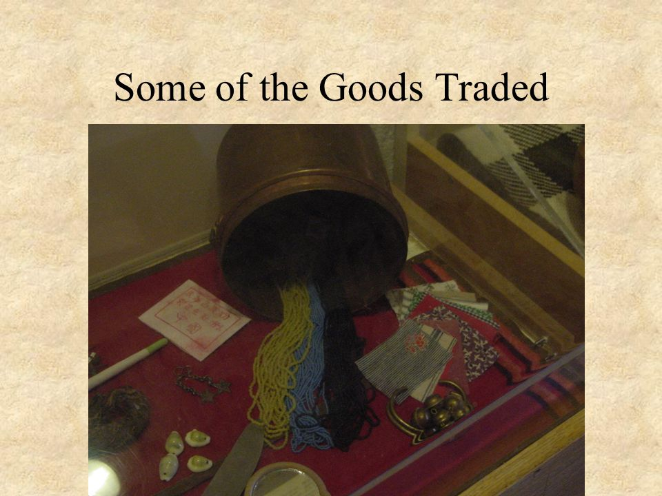 Some of the Goods Traded