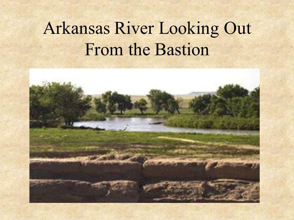Arkansas River Looking Out From the Bastion