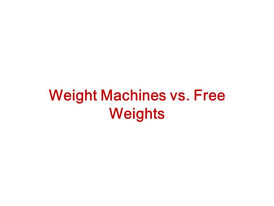 Weight Machines vs. Free Weights