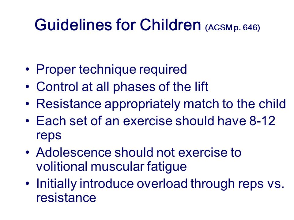 Guidelines for Children (ACSM p.