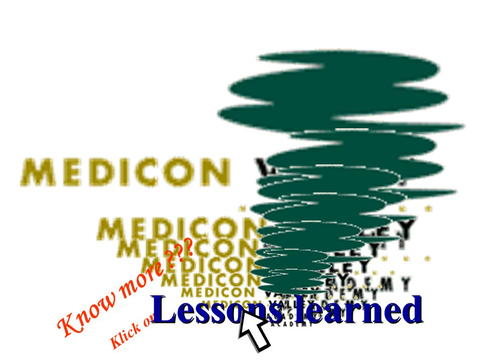 Know more Klick on Lessons learned