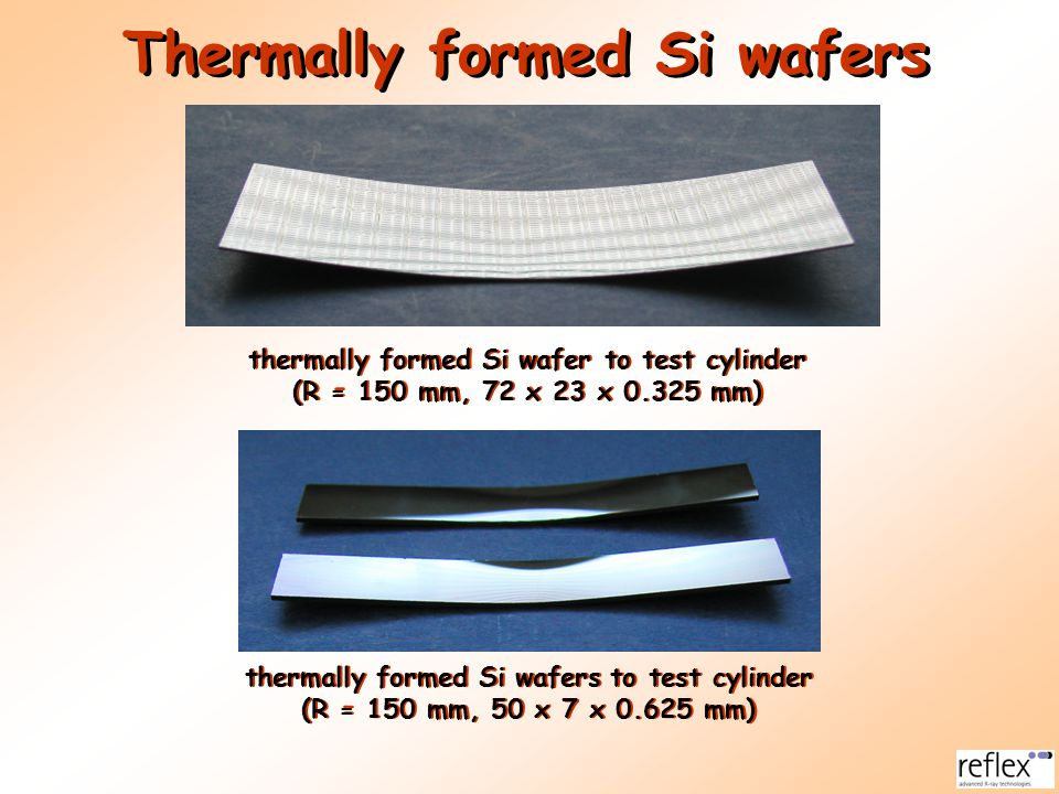 thermally formed Si wafer to test cylinder (R = 150 mm, 72 x 23 x 0.325 mm) thermally formed Si wafer to test cylinder (R = 150 mm, 72 x 23 x 0.325 mm