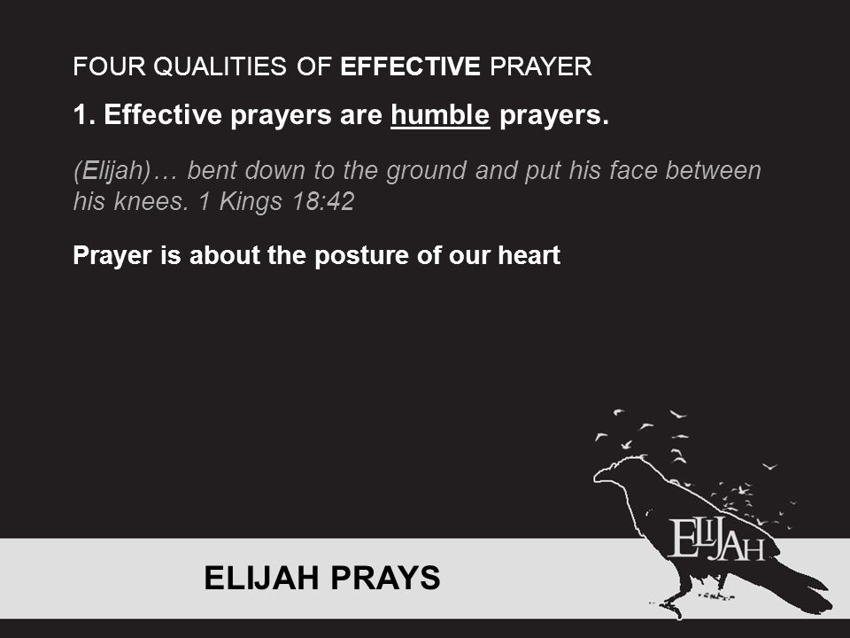 1. Effective prayers are humble prayers.