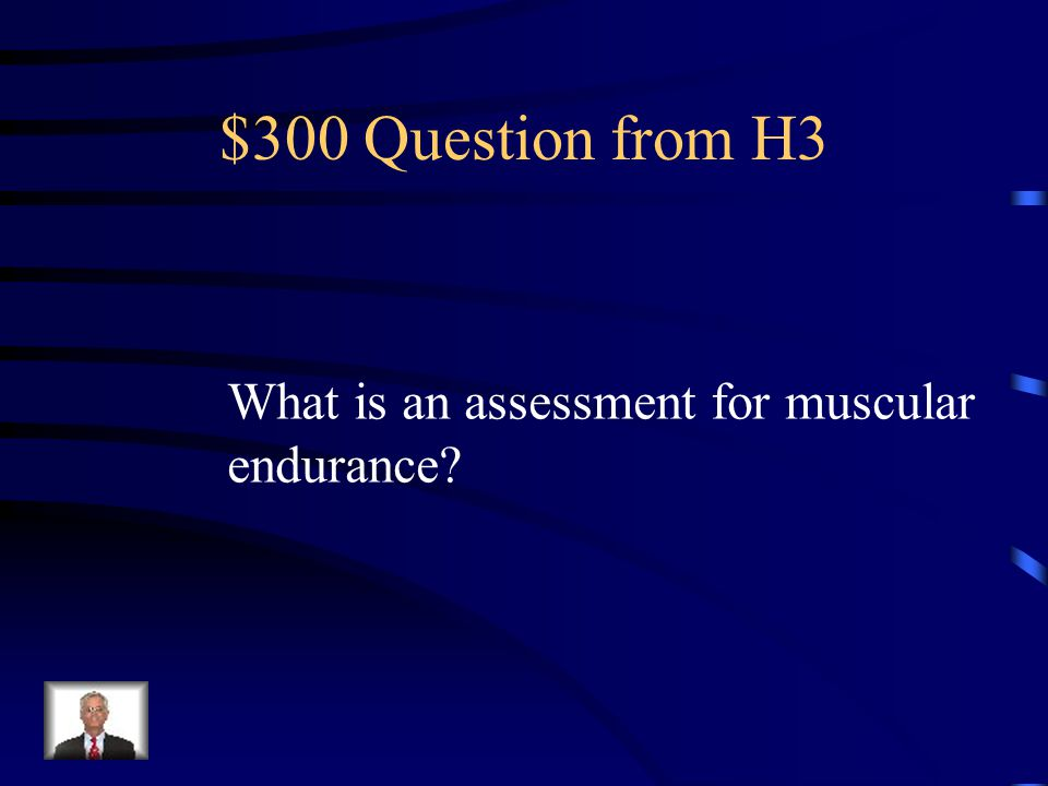 $200 Answer from H3 Run after school Practice pushups at your house Stretch every day Walk or ride bike to school