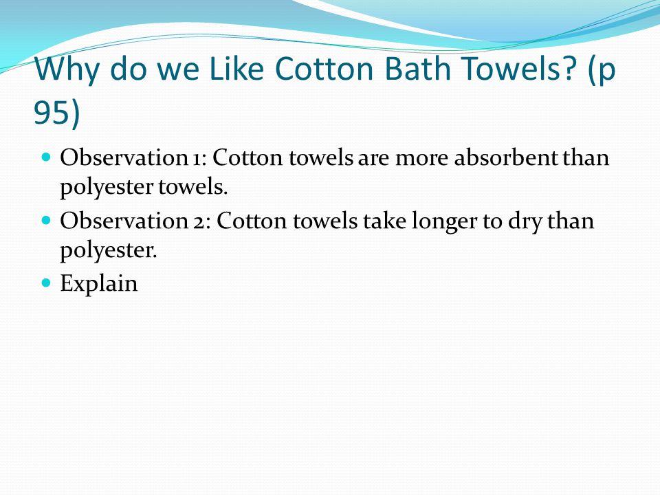 Why do we Like Cotton Bath Towels.