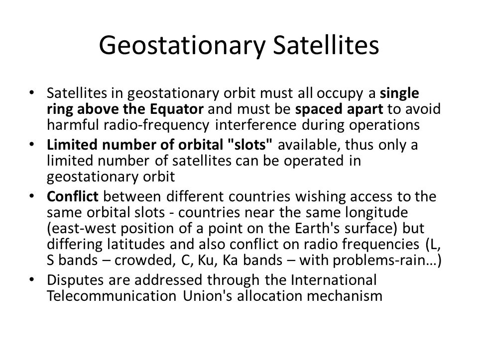 Geostationary Satellites The first artificial communication satellite, Telstar, was launched in July 1962 Since then, communication satellites have be