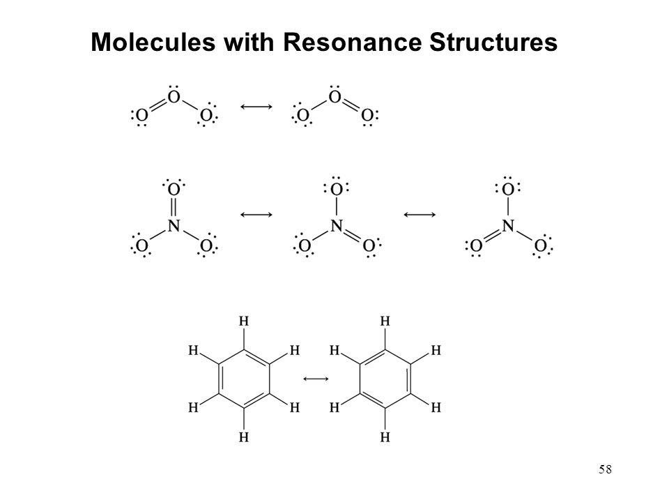 58 Molecules with Resonance Structures