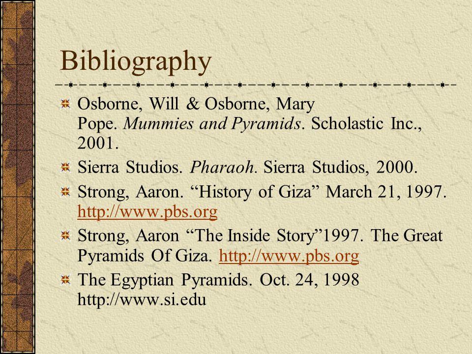 Bibliography Egyptian Pyramids. Dec. 15, 2000.