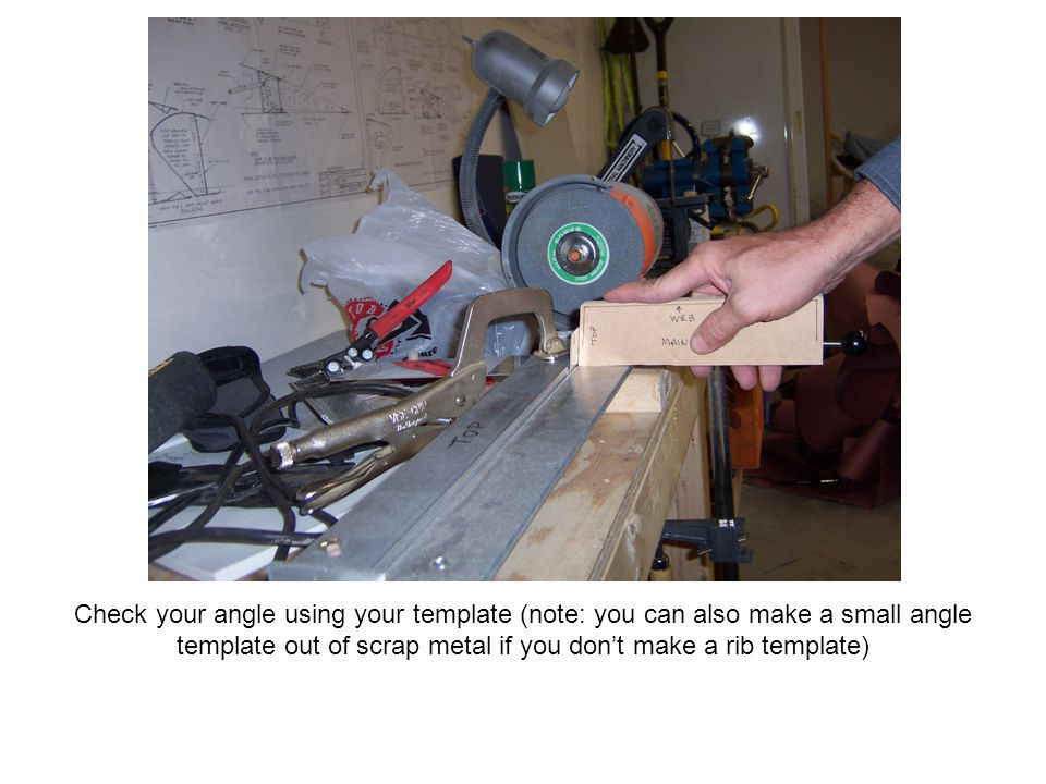 Check your angle using your template (note: you can also make a small angle template out of scrap metal if you don't make a rib template)