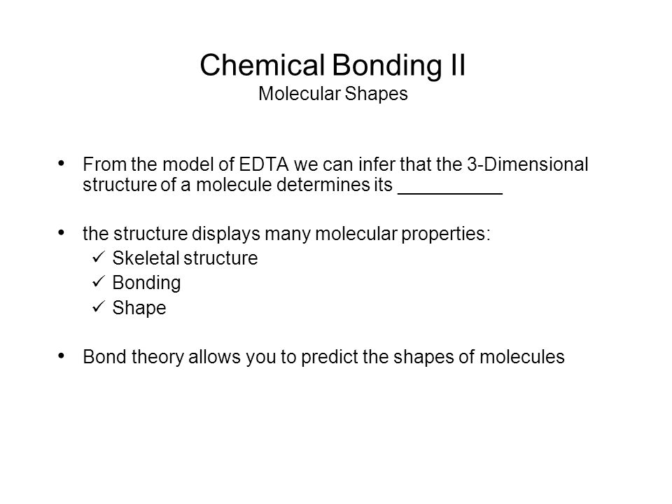 Chemical Bonding II Representing 3-Dimensional Shapes on a 2-Dimensional Surface one of the problems with drawing molecules is trying to show their dimensionality by convention, the central atom is put in the plane of the paper put as many other atoms as possible in the same plane and indicate with a straight line for atoms in front of the plane, use a solid wedge for atoms behind the plane, use a hashed wedge