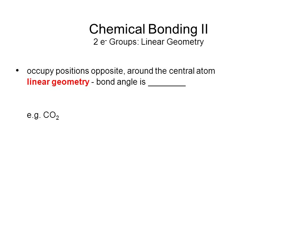 Chemical Bonding II Predicting the Shapes Around Central Atoms 1.