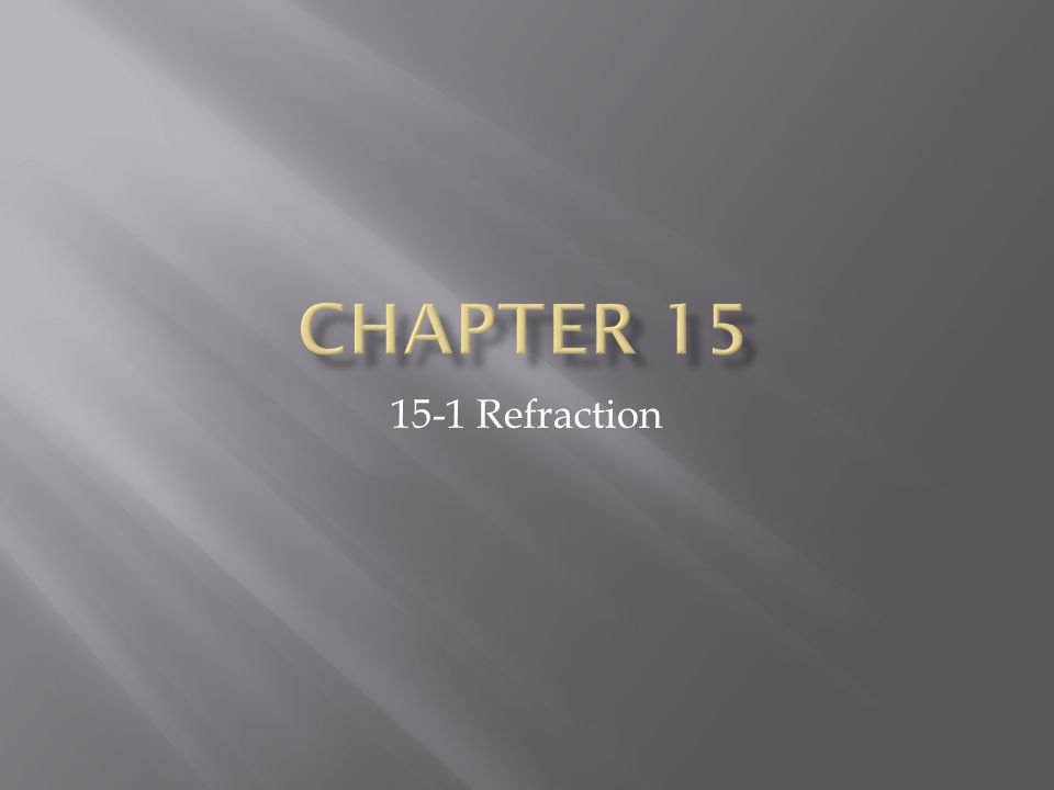 15-1 Refraction