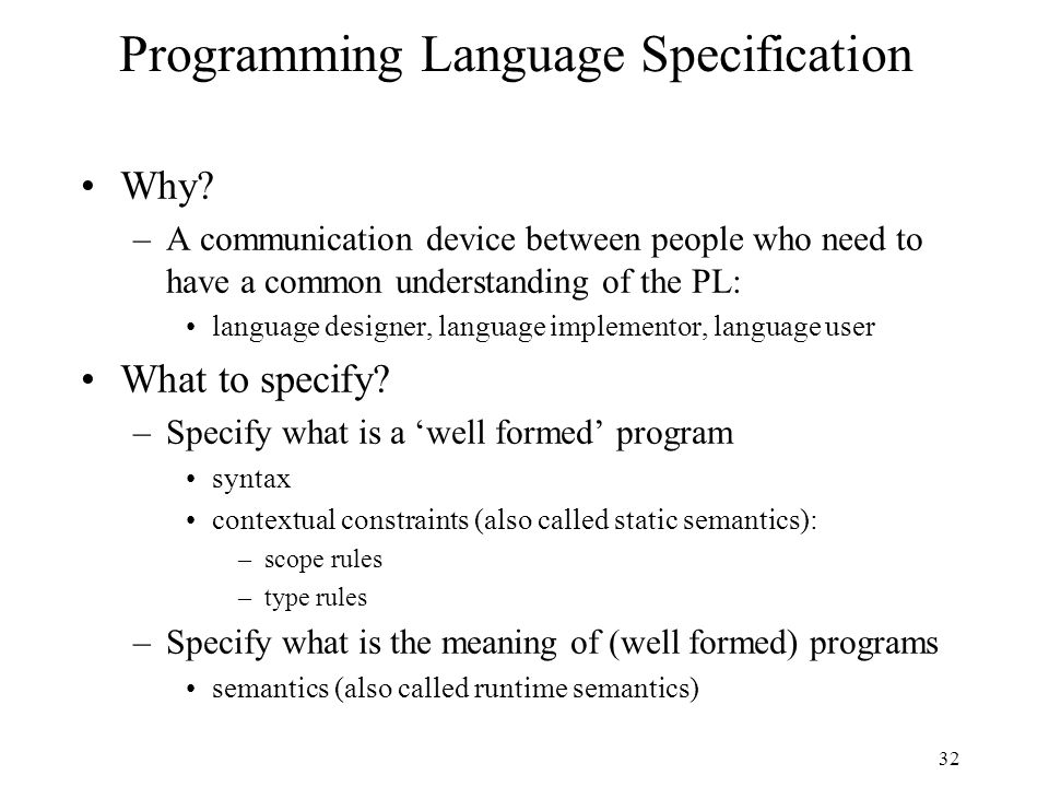 32 Programming Language Specification Why.