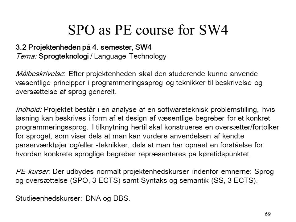 69 SPO as PE course for SW4 3.2 Projektenheden på 4.