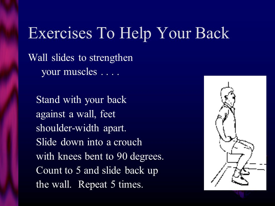 Exercise. Exercise regularly, every other day. Warm up slowly...