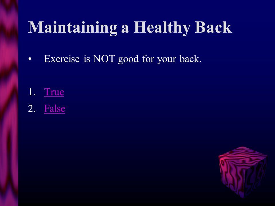 Maintaining a Healthy Back Exercise - Outdoor After work, get off the couch, get outside, and get some exercise.