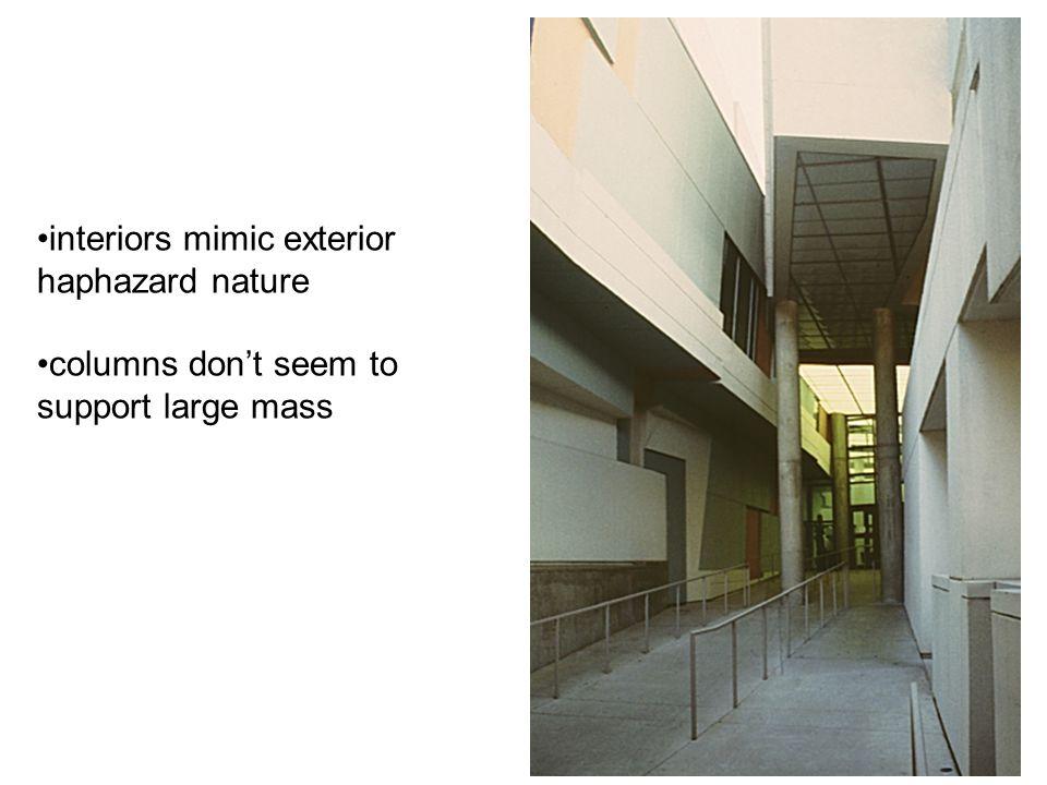 interiors mimic exterior haphazard nature columns don't seem to support large mass