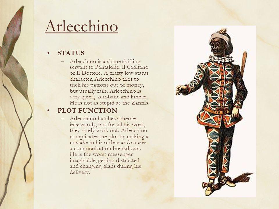 Arlecchino STATUS –Arlecchino is a shape shifting servant to Pantalone, Il Capitano or Il Dottore.