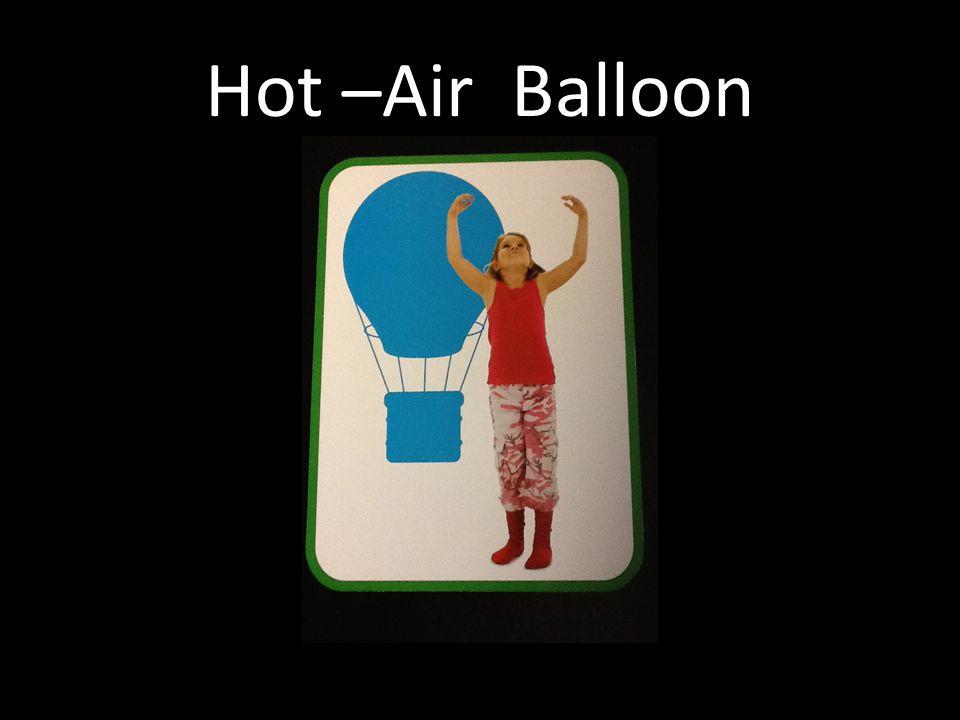 Hot –Air Balloon