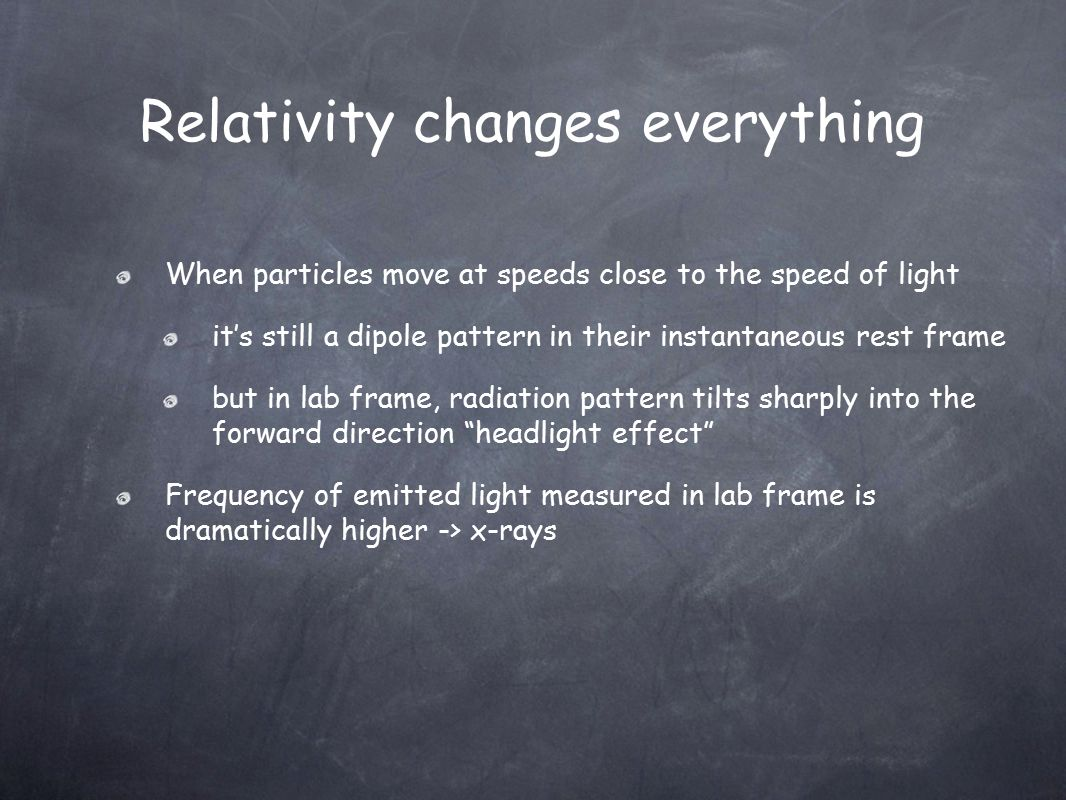 When particles move at speeds close to the speed of light it's still a dipole pattern in their instantaneous rest frame but in lab frame, radiation pa