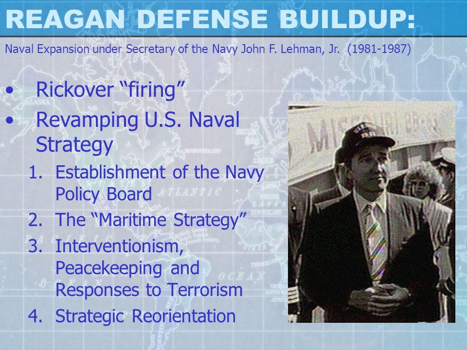 REAGAN DEFENSE BUILDUP: Rickover firing Revamping U.S.